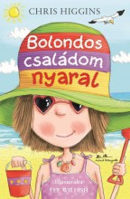 BOLONDOS CSALÁDOM NYARAL - Ebook - HIGGINS, CHRIS