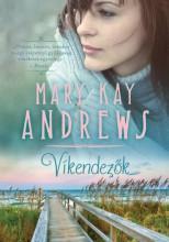 VÍKENDEZŐK - Ekönyv - ANDREWS, MARY KAY