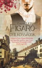 A FIGARO-GYILKOSSÁGOK - Ebook - LEBOW, LAURA