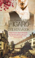 A FIGARO-GYILKOSSÁGOK - Ekönyv - LEBOW, LAURA