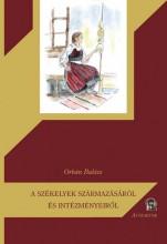 A SZÉKELYEK SZÁRMAZÁSÁRÓL ÉS INTÉZMÉNYEIRŐL - Ekönyv - ORBÁN BALÁZS