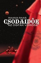 CSODAIDŐK 1. - AZ OGFÁK VÖRÖSE - ÚJ BORÍTÓ - Ekönyv - RAANA RAAS
