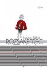 RÓZSAKETREC - Ekönyv - LOVAS ILDIKÓ