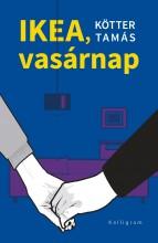 IKEA, VASÁRNAP - Ebook - KÖTTER TAMÁS