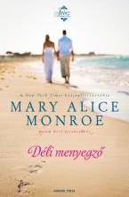DÉLI MENYEGZŐ - Ekönyv - MONROE, MARY ALICE