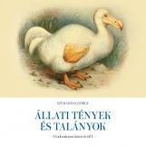 ÁLLATI TÉNYEK ÉS TALÁNYOK - A TUDOMÁNYON INNEN ÉS TÚL I. - Ekönyv - SZEMADÁM GYÖRGY