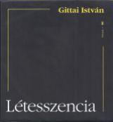LÉTESSZENCIA - Ekönyv - GITTAI ISTVÁN