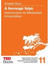A FORRONGÓ FOLYÓ - TED BOOKS 11. - Ekönyv - RUZO, ANDRÉS