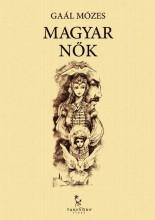 Magyar nők - Ebook - Gaál Mózes