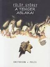 A TENGER ABLAKAI - Ekönyv - FÜLÖP GYÖRGY