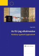 Az EU-jog alkalmazása - Ekönyv - Varga Zsófia