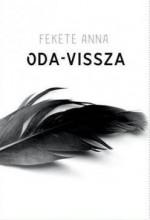 ODA-VISSZA - Ekönyv - FEKETE ANNA