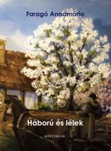 HÁBORÚ ÉS LÉLEK - Ekönyv - FARAGÓ ANNAMÁRIA