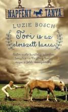 TORI ÉS AZ ELVESZETT KANCA - NAPFÉNY TANYA - Ekönyv - BOSCH, LUZIE
