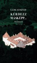 KÉRDEZZ MÁSKÉPP - Ekönyv - LÁNG GUSZTÁV