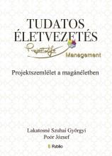 Tudatos életvezetés - Ebook - Lakatosné Szuhai Györgyi, Poór József