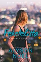 Feketelista – Utólag mindenki szeret - Ekönyv - Alyson  Noël