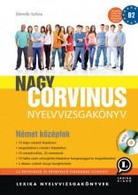 NAGY CORVINUS NYELVVIZSGAKÖNYV - NÉMET KÖZÉPFOK + CD - Ebook - LX-0056-2 DÖMŐK SZILVIA