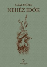 Nehéz idők - Ebook - Gaál Mózes