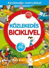 KÖZLEKEDÉS BICIKLIVEL - Ekönyv - NAPRAFORGÓ KÖNYVKIADÓ