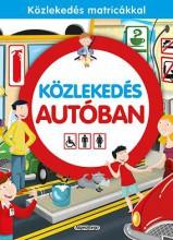 KÖZLEKEDÉS AUTÓBAN - Ekönyv - NAPRAFORGÓ KÖNYVKIADÓ