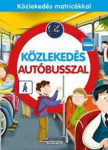KÖZLEKEDÉS AUTÓBUSSZAL - Ekönyv - NAPRAFORGÓ KÖNYVKIADÓ