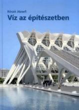 VÍZ AZ ÉPÍTÉSZETBEN 5. KÖTET - Ekönyv - KÓSZÓ JÓZSEF