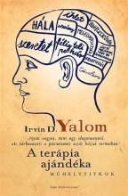 A TERÁPIA AJÁNDÉKA - MŰHELYTITKOK - Ekönyv - YALOM, IRVIN D.