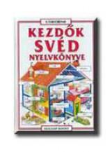 KEZDŐK SVÉD NYELVKÖNYVE - USBORNE - - Ekönyv - HOLNAP KIADÓ