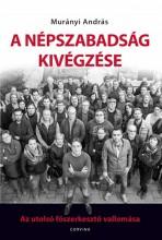 A Népszabadság kivégzése - Ebook - Murányi András