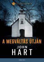 A megváltás útján - Ekönyv - John Hart