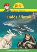 EMLŐS ÁLLATOK - PIXI ISMERETTERJESZTŐ FÜZETEI 37. - Ekönyv - STAHR, CHRISTINE