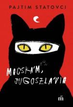 Macskám, Jugoszlávia  - Ekönyv - Pajtim Statovci