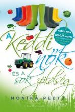 A keddi nők és a sok zöldség - Ekönyv - Monika Peetz