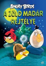 ANGRY BIRDS - A ZÖLD MADÁR REJTÉLYE - Ekönyv - JCS MÉDIA KFT