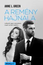 A REMÉNY HAJNALA - Ekönyv - GREEN, ANNE L.