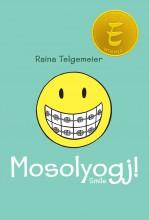 MOSOLYOGJ! - Ekönyv - TELGEMEIER, RAINA