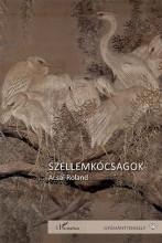 SZELLEMKÓCSAGOK - Ekönyv - ACSAI ROLAND