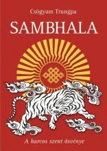 SAMBHALA - A HARCOS SZENT ÖSVÉNYE - Ekönyv - CSÖGYAM TRUNGPA