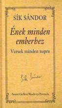 ÉNEK MINDEN EMBERHEZ - VERSEK MINDEN NAPRA - Ekönyv - SÍK SÁNDOR