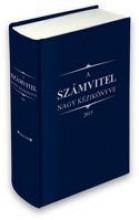 A SZÁMVITEL NAGY KÉZIKÖNYVE 2017 - Ekönyv - WOLTERS KLUWER KFT.