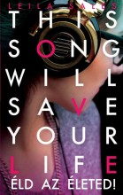 THIS SONG WILL SAVE YOUR LIFE - ÉLD AZ ÉLETED! - Ekönyv - SALES, LEILA