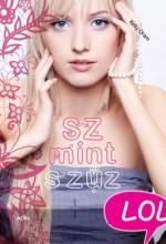 SZ MINT SZŰZ - LOL SOROZAT - Ekönyv - ORAM, KELLY
