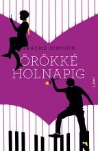 ÖRÖKKÉ HOLNAPIG - Ekönyv - SIMSION, GRAEME