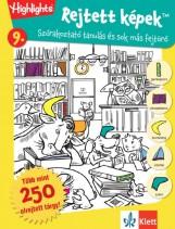 REJTETT KÉPEK 9. - SZÓRAKOZTATÓ TANULÁS ÉS SOK MÁS FEJTÖRŐ - Ekönyv - KLETT KIADÓ