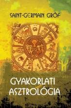 GYAKORLATI ASZTROLÓGIA - Ekönyv - SAINT-GERMAIN GRÓF