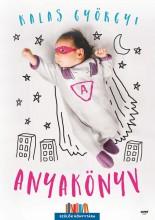 ANYAKÖNYV 2. - SZÜLŐK KÖNYVTÁRA - Ekönyv - KALAS GYÖRGYI