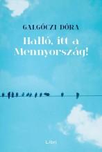 HALLÓ, ITT A MENNYORSZÁG! - ÜKH 2017 - Ekönyv - GALGÓCZI DÓRA