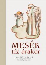 MESÉK TÍZ ÓRAKOR - Ekönyv - SZECSŐDI TAMÁS LEÓ
