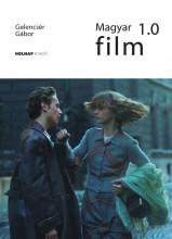 MAGYAR FILM 1.0 - ÜKH 2017 - Ekönyv - GELENCSÉR GÁBOR